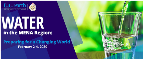 Call for Participation and Abstracts  WATER in the MENA Region: Preparing for a Changing World – 2-4th February 2020, Manama - Bahrain