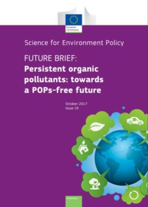Science for Environment Policy Persistent organic pollutants: towards a POPs-free future