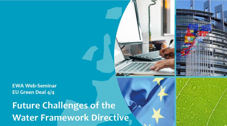 EWA Web-Seminar EU Green Deal: Future Challenges of the Water Framework Directive